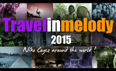 Niko Coyez - Travelinmelody-TRAVELINMELODY- One year in 2min!